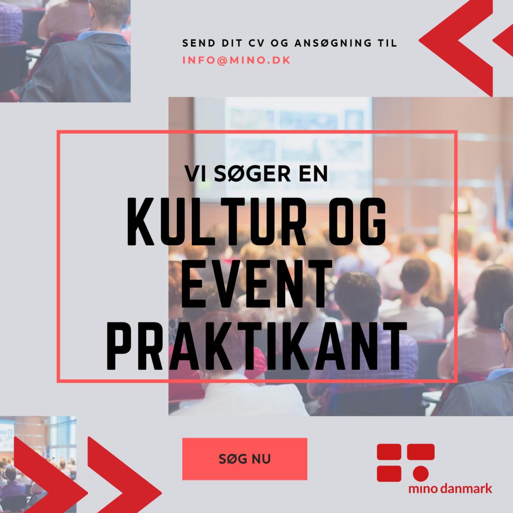 Kultur og event praktikant i Mino Danmark